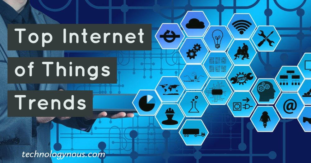 top internet of things trends