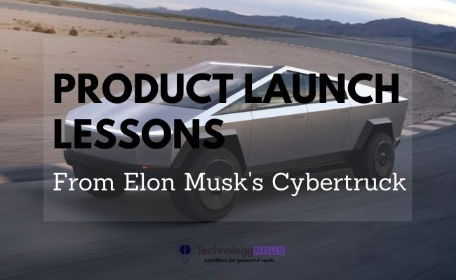 lessons from elon musk's cyber truck
