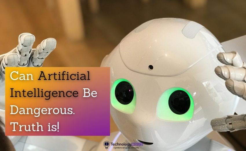 can artificial intelligence be dangerous